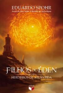 Herdeiros de Atlântida - Filhos do Éden - Eduardo Spohr