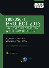 Microsoft Project 2013 - Ricardo Vargas