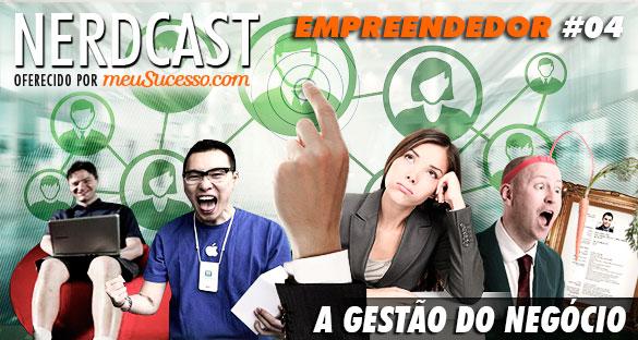 Nerdcast - A Gestão do Negócio